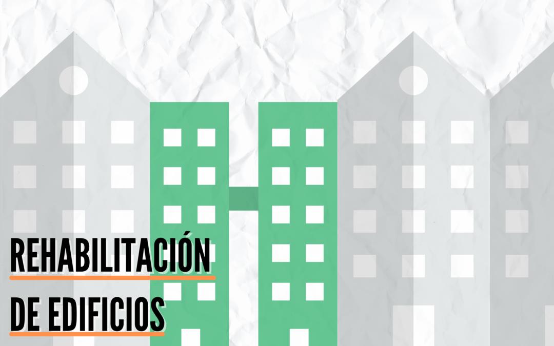 Subvención para la rehabilitación de edificios 2021